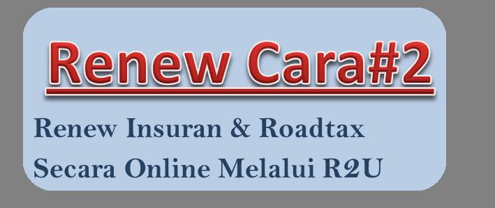 Renew Insuran Dan Roadtax